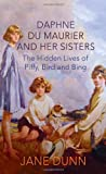 Daphne Du Maurier and Her Sisters