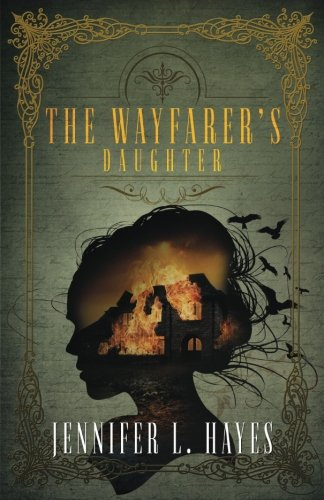 The Wayfarer's Daughter: A Time Travel Romance (The Wayfarer Series Book 2)