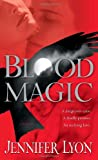 Blood Magic, Jennifer Lyon, 0345506340