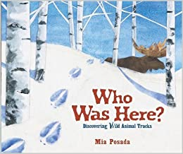 Book Who Was Here?: Discovering Wild Animal Tracks