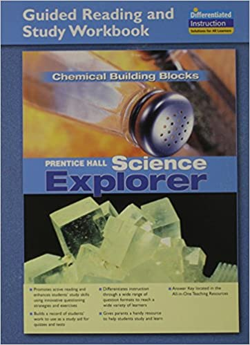 SCIENCE EXPLORER CHEMICAL BUILDING BLOCKS GUIDED READING AND