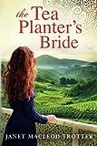 The Tea Planters Bride (The India Tea Series)