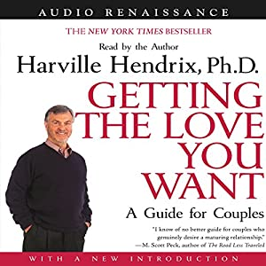 Getting the Love You Want Audiobook