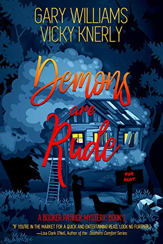 Demons are Rude (A Booker Patrick Mystery Book 1) by [Williams, Gary, Knerly, Vicky]
