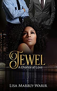 Jewel: A Chance at Love by [Warir, Lisa]