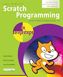 Scratch Programming in easy steps by [McManus, Sean]