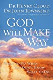 God Will Make a Way, Henry Cloud and John Townsend, 1591454298