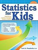 Statistics for Kids, Scott A. Chamberlin, 161821022X