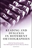 Reading and Dyslexia in Different Orthographies, Brunswick, 1841697125