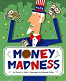 Money Madness, David A. Adler, 0823414744