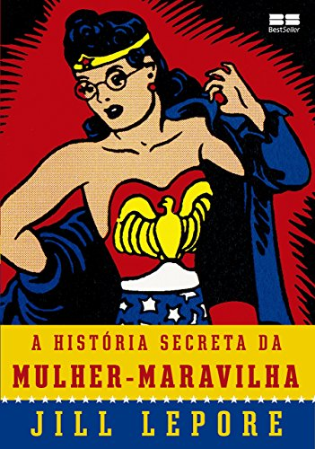 A História Secreta da Mulher-Maravilha