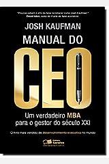 Manual do CEO - Um Verdadeiro MBA Para o Gestor do Seculo XXI (Em Portugues do Brasil) Paperback