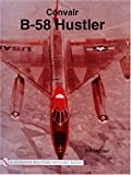 img - for Convair B-58 Hustler (Schiffer Military History Book) book / textbook / text book