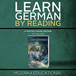 Learn German: By Reading Fantasy 2 (Lernen Sie Deutsch mit Fantasy Romanen) [German Edition]