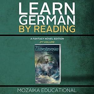 Learn German: By Reading Fantasy 2 (Lernen Sie Deutsch mit Fantasy Romanen) [German Edition] Audiobook
