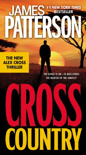 Cross Country - Book #14 of the Alex Cross
