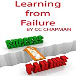Learning from Failure | CC Chapman