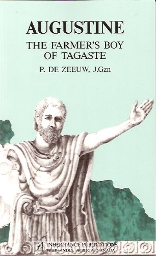 Augustine the Farmers Boy of Tagaste