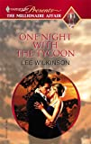 One Night with the Tycoon, Lee Wilkinson, 0373820259