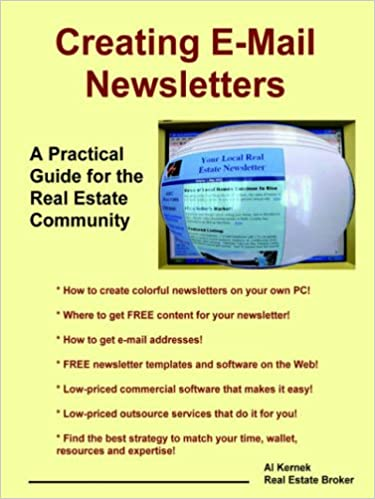 creating e mail newsletters a practical guide for the real estate