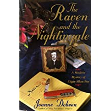 The Raven and the Nightingale: A Modern Mystery of Edgar Allen Poe