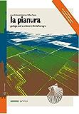 La Pianura (Cultura e territorio)