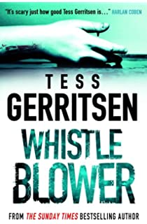Whistleblower. Whistleblower. Tess Gerritsen  Presumed Guilty Tess Gerritsen