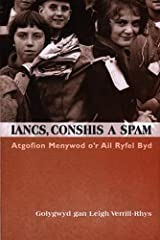 Iancs, Conshis a Spam (Welsh Edition) Paperback