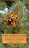 The Pinon Pine, Ronald M. Lanner, 0874170664