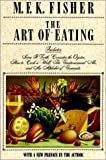 The Art of Eating, M. F. K. Fisher, 0020322208