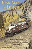 Front cover for the book High line to Leadville: A mile by mile guide for the Leadville, Colorado & Southern Railroad by Doris B. Osterwald