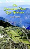 Sun and the Moon Live Forever, Linda Sohner, 1418413097