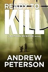Ready to Kill (Nathan McBride Book 4) Kindle Edition