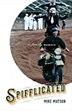 img - for Spifflicated: A Family Memoir book / textbook / text book
