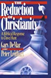 The Reduction of Christianity, Gary DeMar and Peter J. Leithart, 0930462637