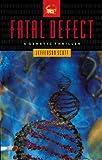 Fatal Defect, Jefferson Scott, 1576734528