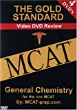 The Gold Standard Video MCAT Science Review on 4 DVDs: General Chemistry (MCAT General Chemistry)