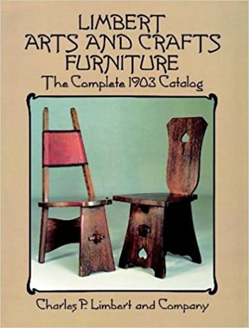 Limbert Arts And Crafts Furniture: The Complete 1903 Catalog (Dover Books  On Antiques And Furniture): Limbert U0026 Co.: 9780486271200: Amazon.com: Books