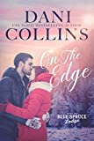 On the Edge (Blue Spruce Lodge Book 1)