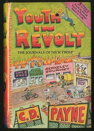 Youth in Revolt: The Journals of Nick Twisp : Volumes I, II, III (Youth in Revolt/Youth in Bondage/Youth in Exile)