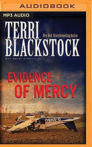 Evidence of Mercy (Sun Coast Chronicles) (Cd Audio Book Fiction)