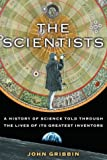 The Scientists, John Gribbin, 1400060133