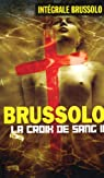 Les Croix de Sang, tome 2 par Brussolo