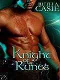 Knight of Runes (A Druid Knight Story)