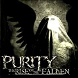 Rise of the Fallen by Purity