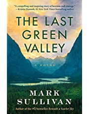 The Last Green Valley: A Novel