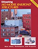 Kitbashing HO Model Railroad Structures, Art Curren, 0890242453