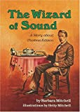 The Wizard of Sound, Barbara Mitchell, 0876144458
