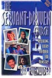 The Servant-Driven Church, Ray Fulenwider, 0899009379
