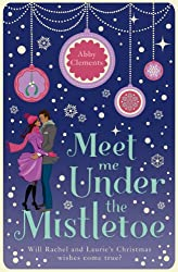 Meet Me Under the Mistletoe (English Edition)